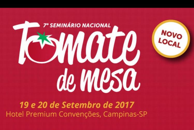 7º Seminário Nacional de Tomate de Mesa